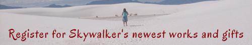 Register for Skywalker's newest works and